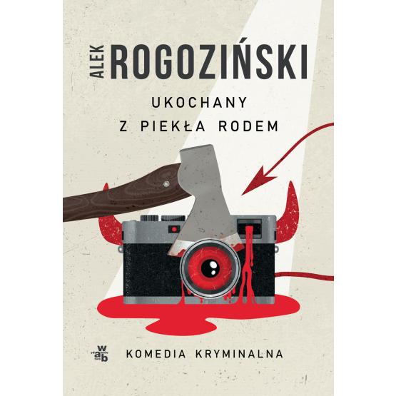 Książka Ukochany z piekła rodem Alek Rogoziński