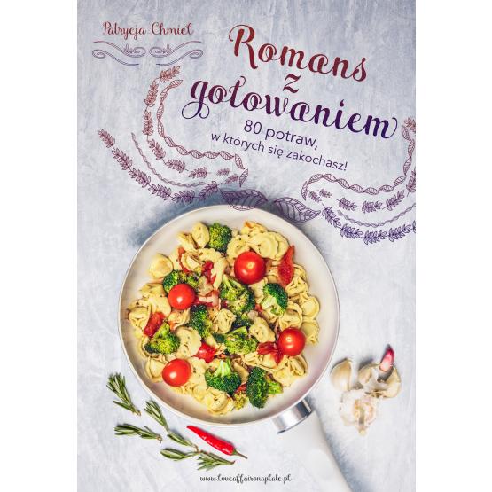 Książka Romans z gotowaniem Chmiel Patrycja