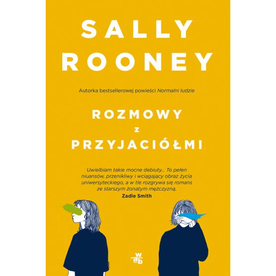 Książka Rozmowy z przyjaciółmi Sally Rooney