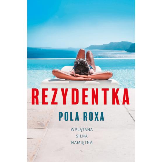 Książka Rezydentka Pola Roxa