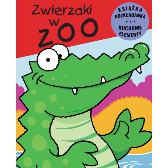Zwierzaki w zoo. Książka rozkładana. Ruchome Elementy