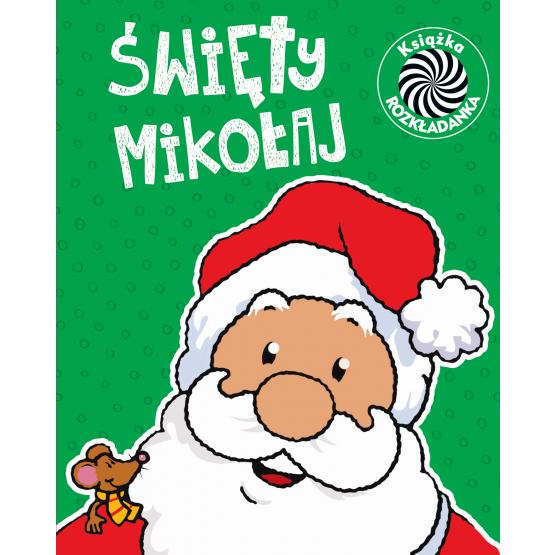 Książka Święty Mikołaj. Ruchome obrazki praca zbiorowa