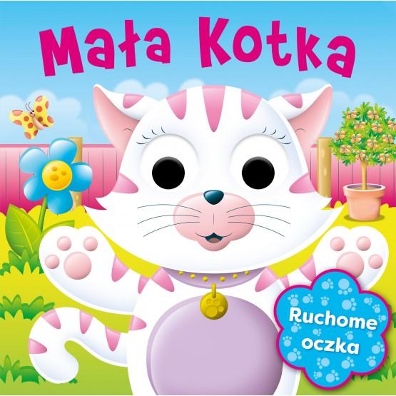 Książka Ruchome oczka. Mała kotka praca zbiorowa