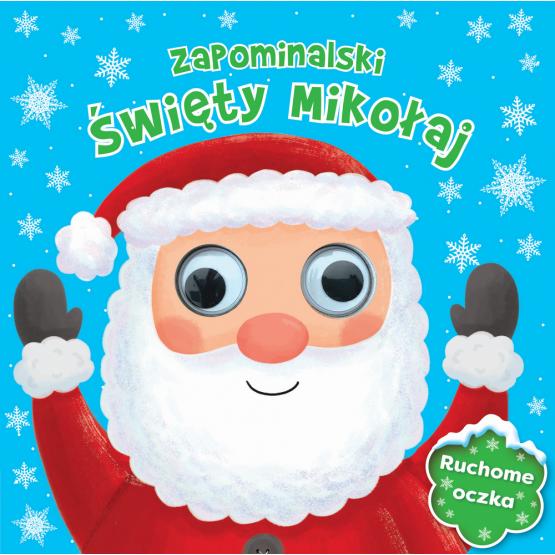 Książka Zapominalski Mikołaj. Ruchome oczka praca zbiorowa