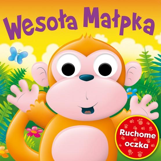 Książka Ruchome oczka. Wesoła małpka praca zbiorowa