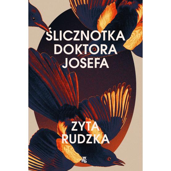 Książka Ślicznotka doktora Josefa Zyta Rudzka
