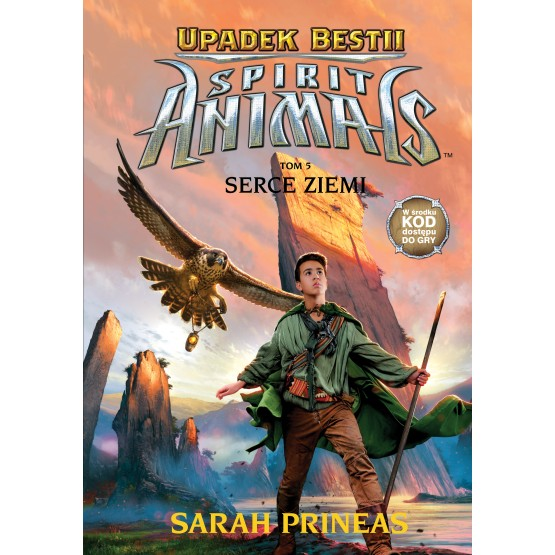 Książka Spirit Animals. Upadek bestii. Serce Ziemi. Tom 5 Prineas Sarah