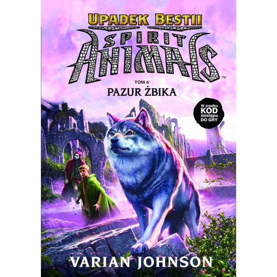 Książka Spirit Animals. Upadek Bestii. Pazur żbika. Tom 6 Johnson Varian
