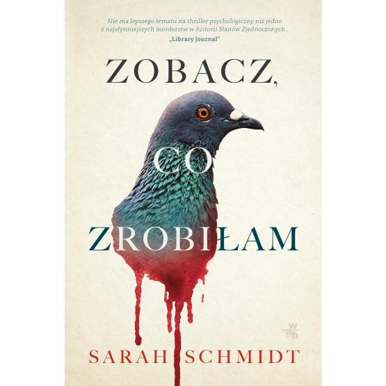 Książka Zobacz, co zrobiłam Schmidt Sarah
