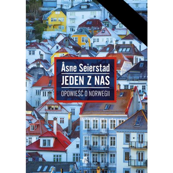 Książka Jeden z nas. Opowieść o Norwegii Seierstad Asne