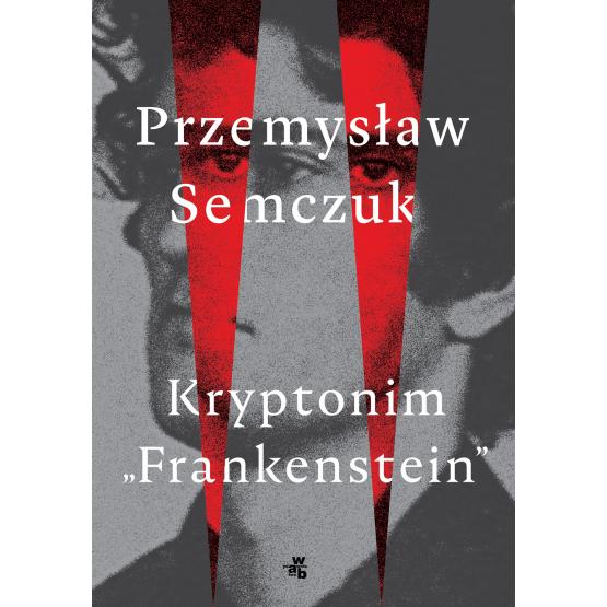 """Książka Kryptonim """"Frankenstein"""" Przemysław Semczuk"""