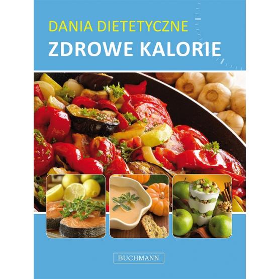 Książka Dania dietetyczne. Zdrowe Kalorie Praca zbiorowa
