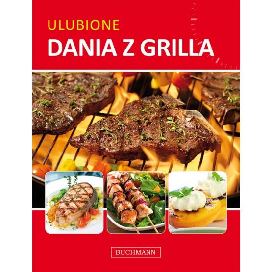 Książka Ulubione dania z grilla Praca zbiorowa
