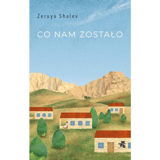 Książka Co nam zostało Zeruya Shalev