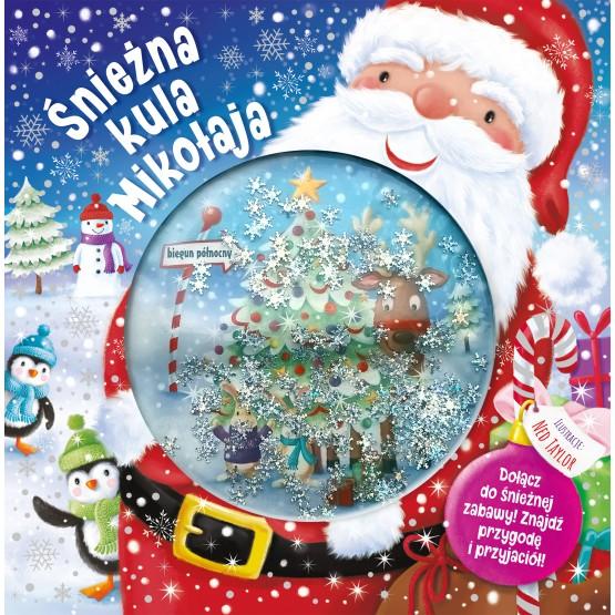 Książka Śnieżna kula Mikołaja praca zbiorowa