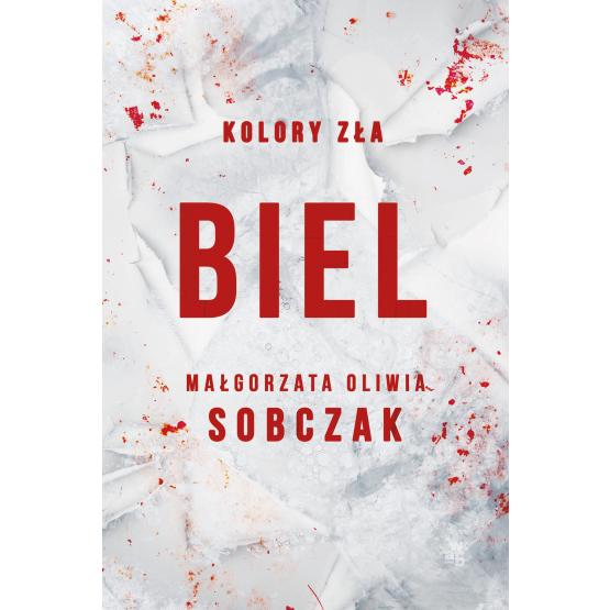 Książka Kolory zła. Biel. Tom 3 Małgorzata Oliwia Sobczak