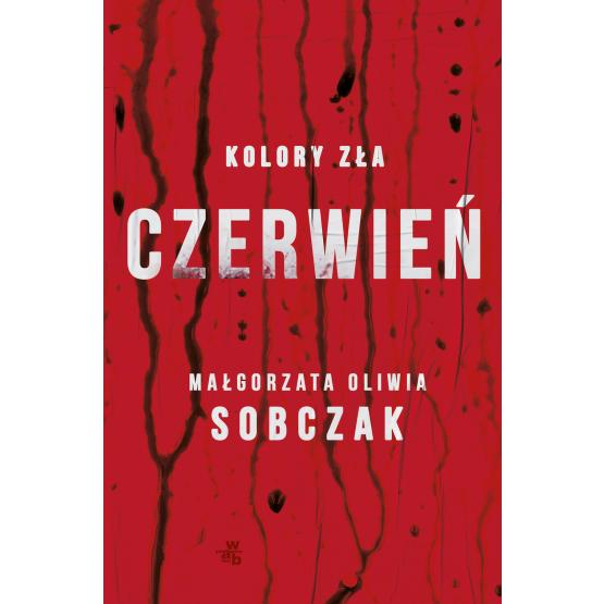 Książka Kolory zła. Czerwień. Tom 1 Małgorzata Oliwia Sobczak
