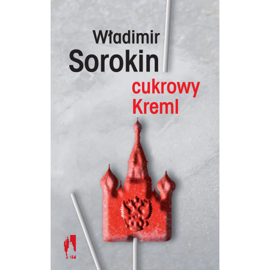 Książka Cukrowy Kreml Sorokin Władimir