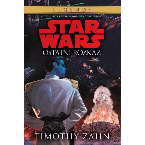 Książka Star Wars. Ostatni rozkaz. Tom 3 Timothy Zahn