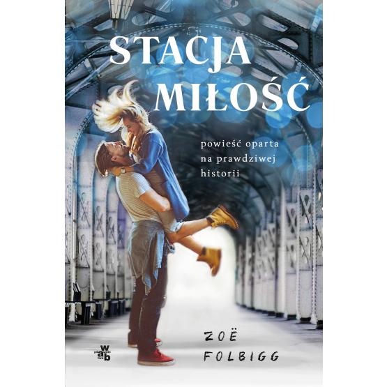 Książka Stacja miłość Zoe Folbigg
