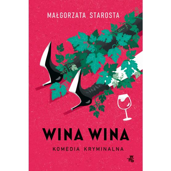 Książka Wina wina Małgorzata Starosta