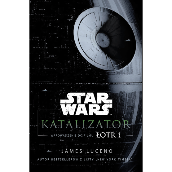 Książka Star Wars. Katalizator Luceno James