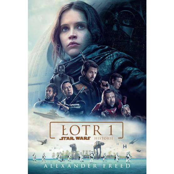 Książka STAR WARS Łotr 1. Star Wars Historie Freed Alexander