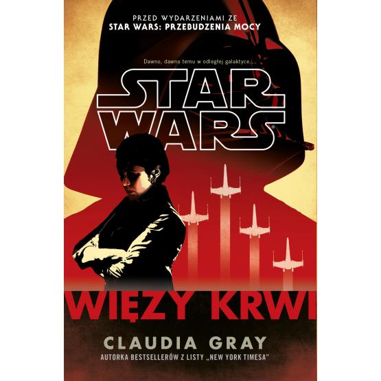 Książka Star Wars. Więzy krwi