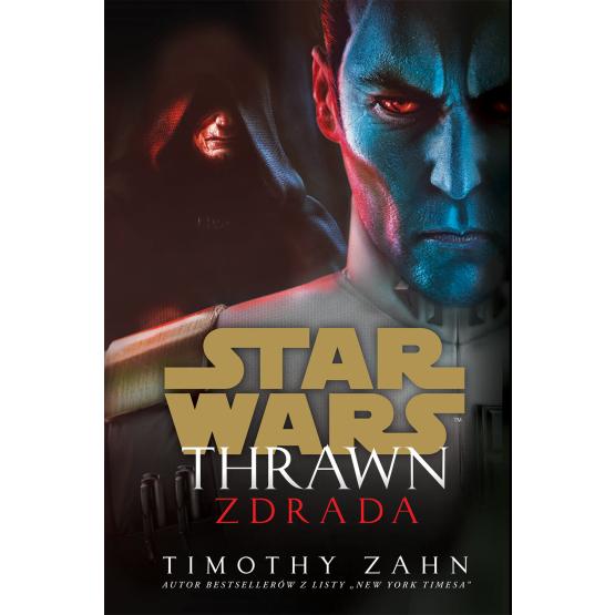 Książka Star Wars. Thrawn. Zdrada Timothy Zahn