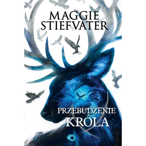 Książka Przebudzenie króla Stiefvater Maggie