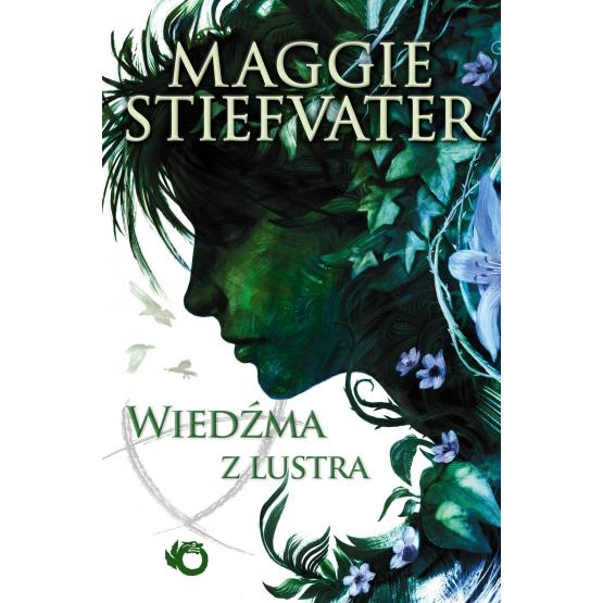 Książka Wiedźma z lustra Stiefvater Maggie