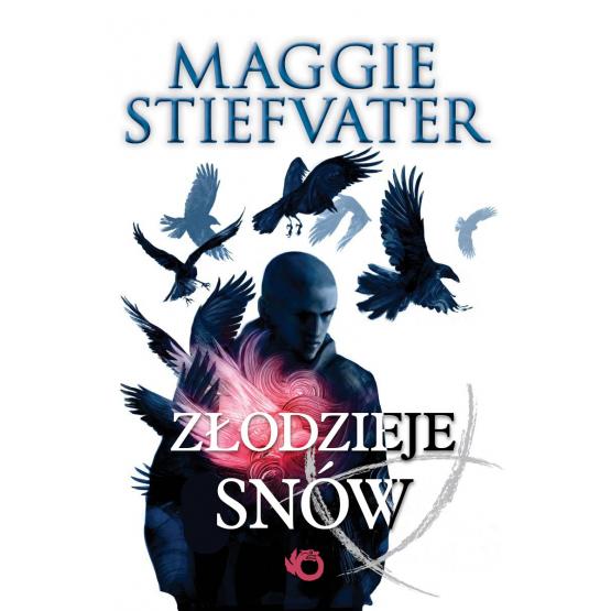 Książka Złodzieje snów Stiefvater Maggie