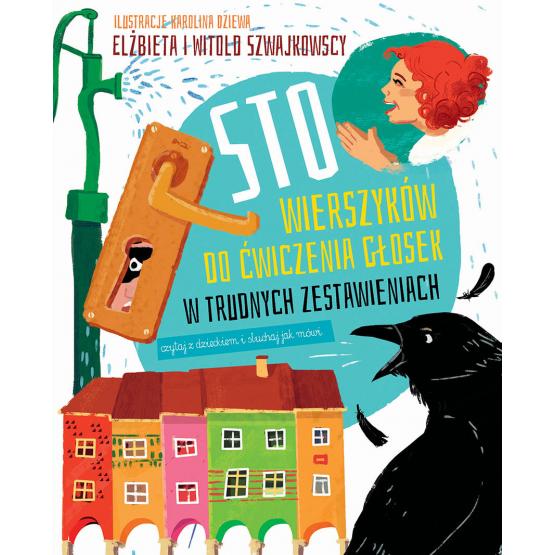 Książka Sto wierszyków do ćwiczenia głosek w trudnych zestawieniach Szwajkowska Elżbieta Szwajkowski Witold