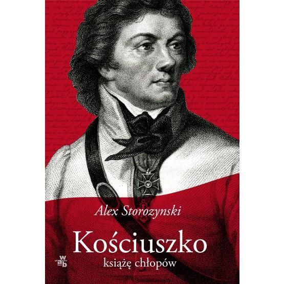 Książka Kościuszko. Książę chłopów Storozynski Alex