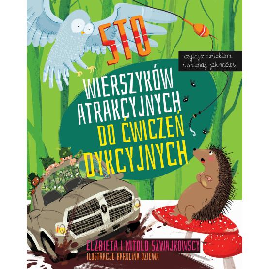Książka Sto wierszyków atrakcyjnych do ćwiczeń dykcyjnych Szwajkowska Elżbieta Szwajkowski Witold