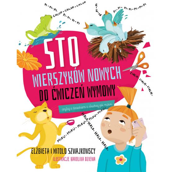 Książka Sto wierszyków nowych do ćwiczeń wymowy Szwajkowska Elżbieta Szwajkowski Witold