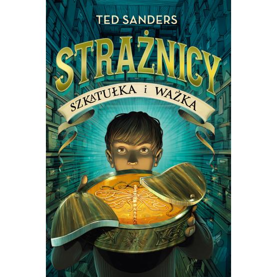 Książka Strażnicy 1. Szkatułka i ważka Sanders Ted