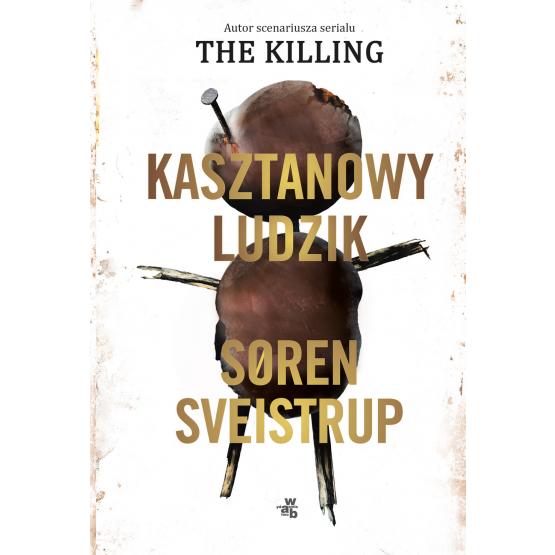 Książka Kasztanowy ludzik Soren Sveistrup