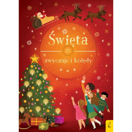 Książka Święta. Zwyczaje i kolędy + CD Praca zbiorowa