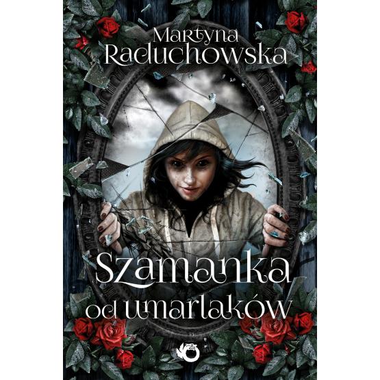 Książka Szamanka od umarlaków. Z autografem Raduchowska Martyna