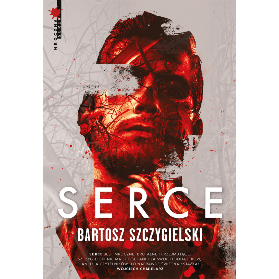 Książka Serce Bartosz Szczygielski