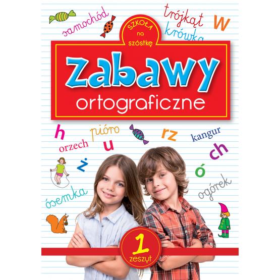 Książka Zabawy ortograficzne 1 Praca zbiorowa