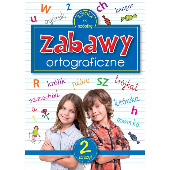 Książka Zabawy ortograficzne 2 Praca zbiorowa