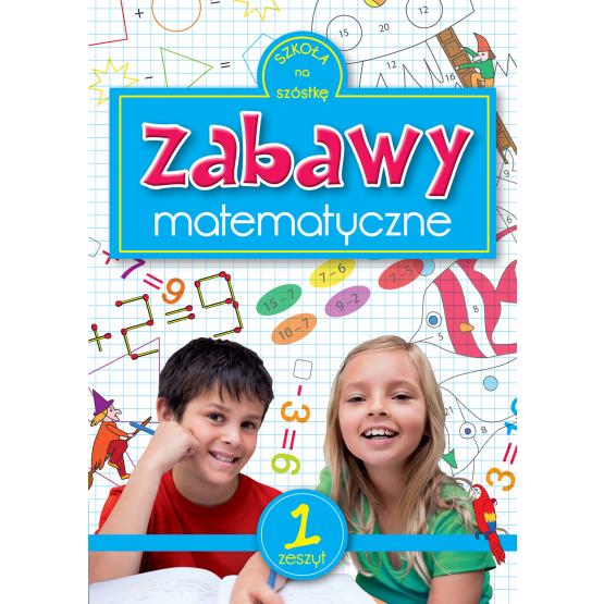 Książka Zabawy matematyczne 1 Praca zbiorowa