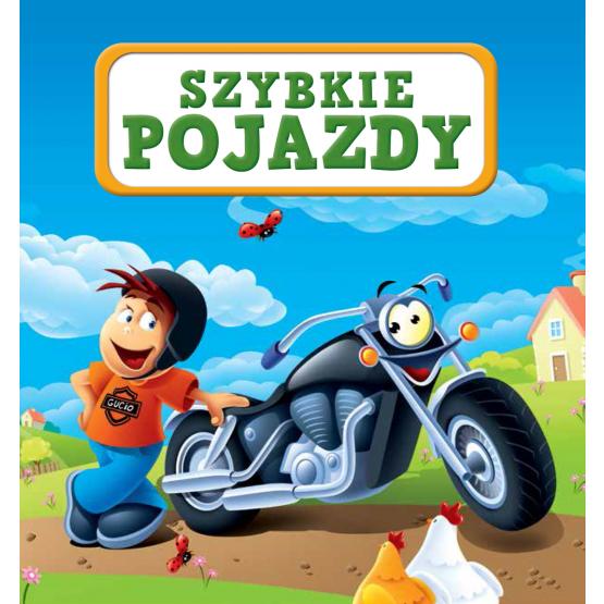 Książka Szybkie pojazdy Kozłowska Urszula
