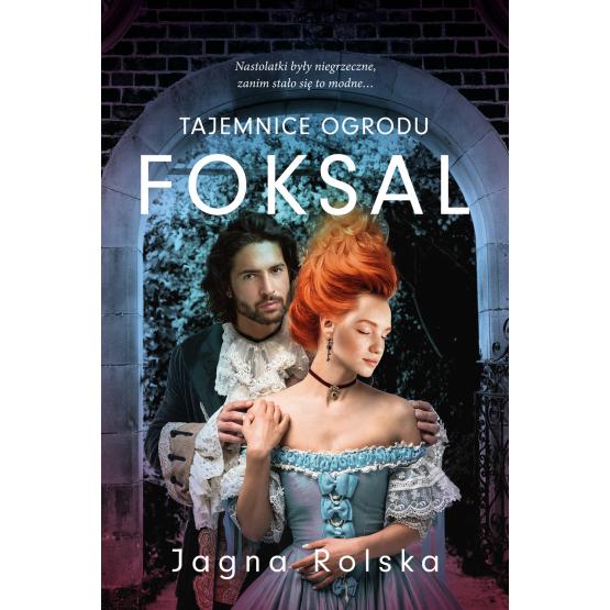 Książka Tajemnice ogrodu Foksal Jagna Rolska
