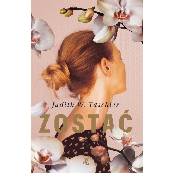 Książka Zostać Taschler W. Judith