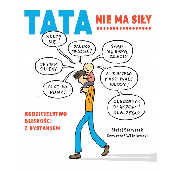 Książka Tata nie ma siły Błażej Staryszak Krzysztof Wiśniewski