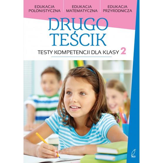 Książka Drugoteścik. Testy kompetencji dla klasy 2 praca zbiorowa