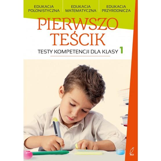 Książka Pierwszoteścik. Testy kompetencji dla klasy 1 praca zbiorowa